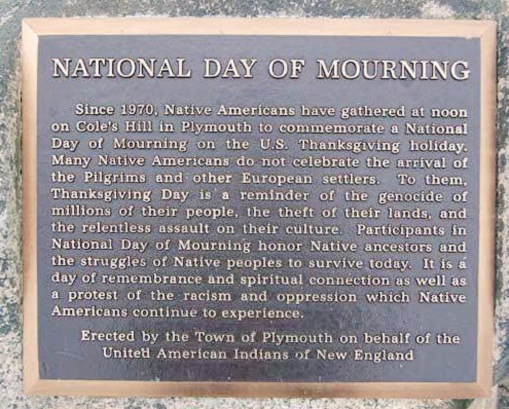 Remember the National Day of Mourning to understand the true history of what is now called Thanksgiving Day. #NativeAmericanHeritageMonth <br>http://pic.twitter.com/Cxcv4ySqyO