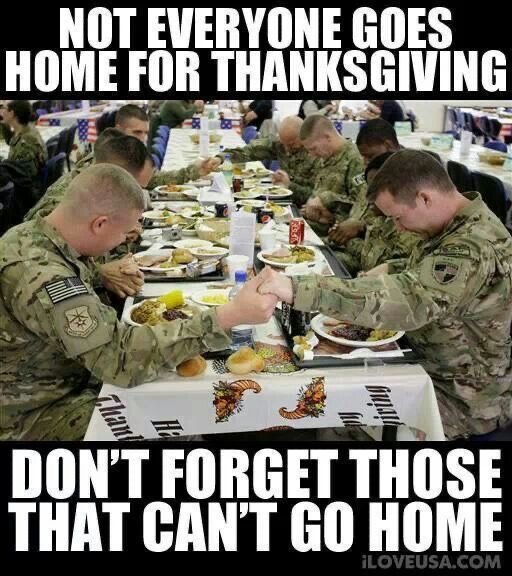 HAPPY THANKSGIVING TO ALL! Gratitude to our brave men and women in the military who serve and sacrifice.