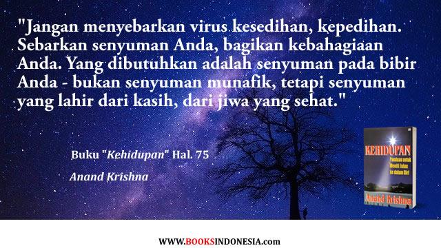 #Kutipan dari buku Kehidupan karya Bpk.#AnandKrishna, utk pembelian buku, kunjungi  - 0878 8511 1979  #WisdomQuote #SpiritualQuote #AwarenessQuote #Quoteoftheday #InnerJourney #MenitiKedalamDiri #SebarkanKebahagiaan #BukuRekomendasi
