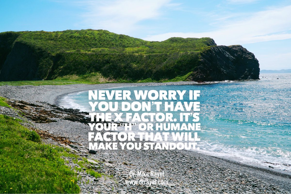 """Never worry if you don't have the X factor. It's your """"H"""" or Humane factor that will make you standout. #inspirationalquote #wisdomquote #wisdomwords #foodforthought #motivationalmd"""