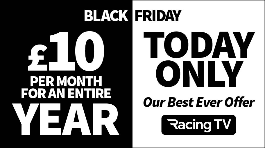 🌟 Black Friday 🌟 ✅ All the meetings that matter ✅ Unrivalled insight and analysis ✅ Watch on TV, tablet and mobile 🤑 All for just £10 / €12 per month for an ENTIRE year! 🙌 Save £179 - best ever offer 💥 Must end at midnight 💥 Join here >>> bit.ly/RacingTVBlkTw