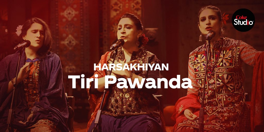 #CokeStudio12 presents Harsakhiyan in Tiri Pawanda, reincarnating poetry by Shaikh Ayaz that wraps the experience of seperation, and the accompanying hope of reunion, in images of nature and flowers. https://t.co/YybjFS1yvG https://t.co/KGICSe8mDY