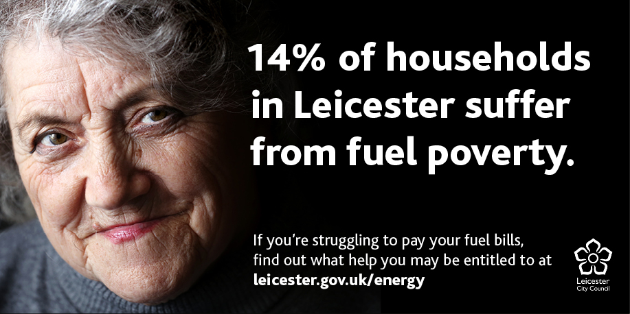 nearly 18,000 people in #Leicester are living with fuel poverty. People struggling with their bills may be entitled to help. To find out more about this head over to leicester.gov.uk/energy