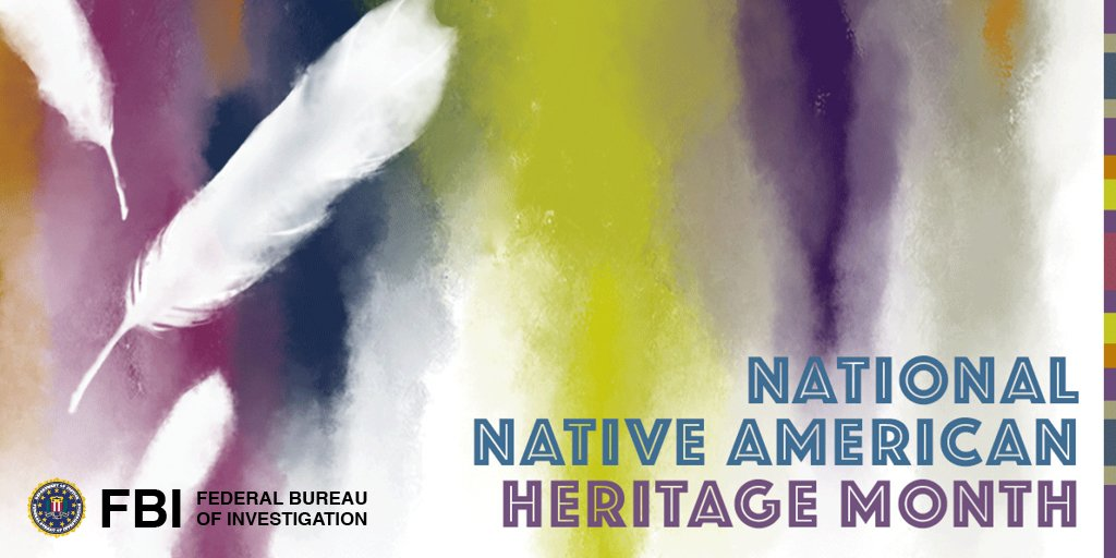 This November, the FBI celebrates #NativeAmericanHeritageMonth and recognizes the diversity within our ranks and the communities we serve. We specifically celebrate the achievements and contributions of Native Americans to the Bureau's mission and to our country. <br>http://pic.twitter.com/VJ2QIGHiPD