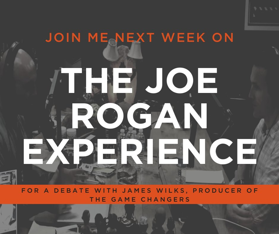 With all of the attention my recent podcast with @joerogan has been getting, Im excited to let you know that I am headed back next week for a debate with James Wilks, producer of The Game Changers! Be sure to check back here for updates on when the podcast will be posted.