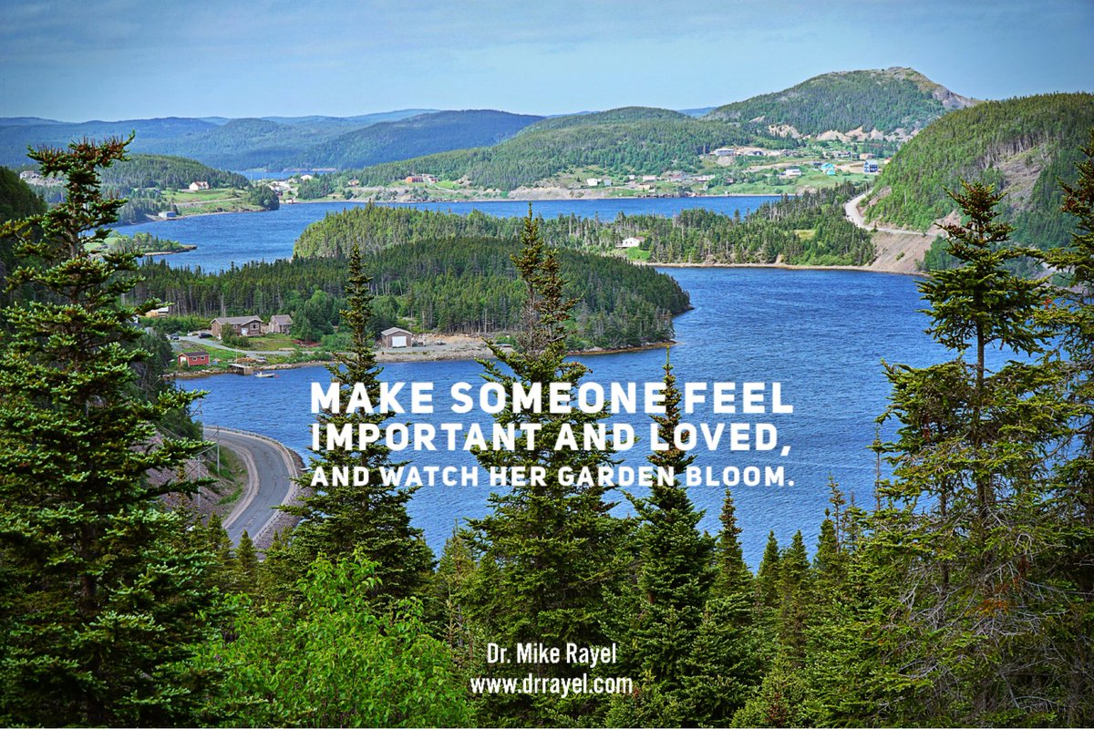 Make someone feel important and loved, and watch her garden bloom. #inspirationalquote #wisdomquote #wisdomwords #foodforthought #motivationalmd