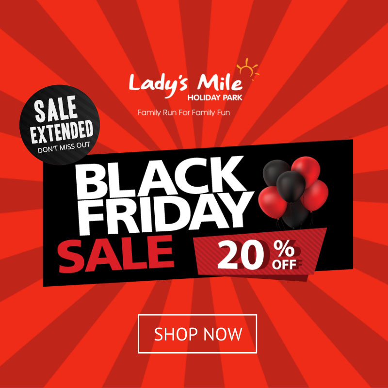 OFFER EXTENDED UNTIL MIDNIGHT MONDAY 🚨 BLACK FRIDAY DEAL ALERT 🚨 Save a MASSIVE 20% on ALL holidays throughout 2019, including breaks during the school holidays! Enter code BF20 to take 20% off all holiday bookings - online bookings only >> bit.ly/Ladys-Mile-Bla… to Book!