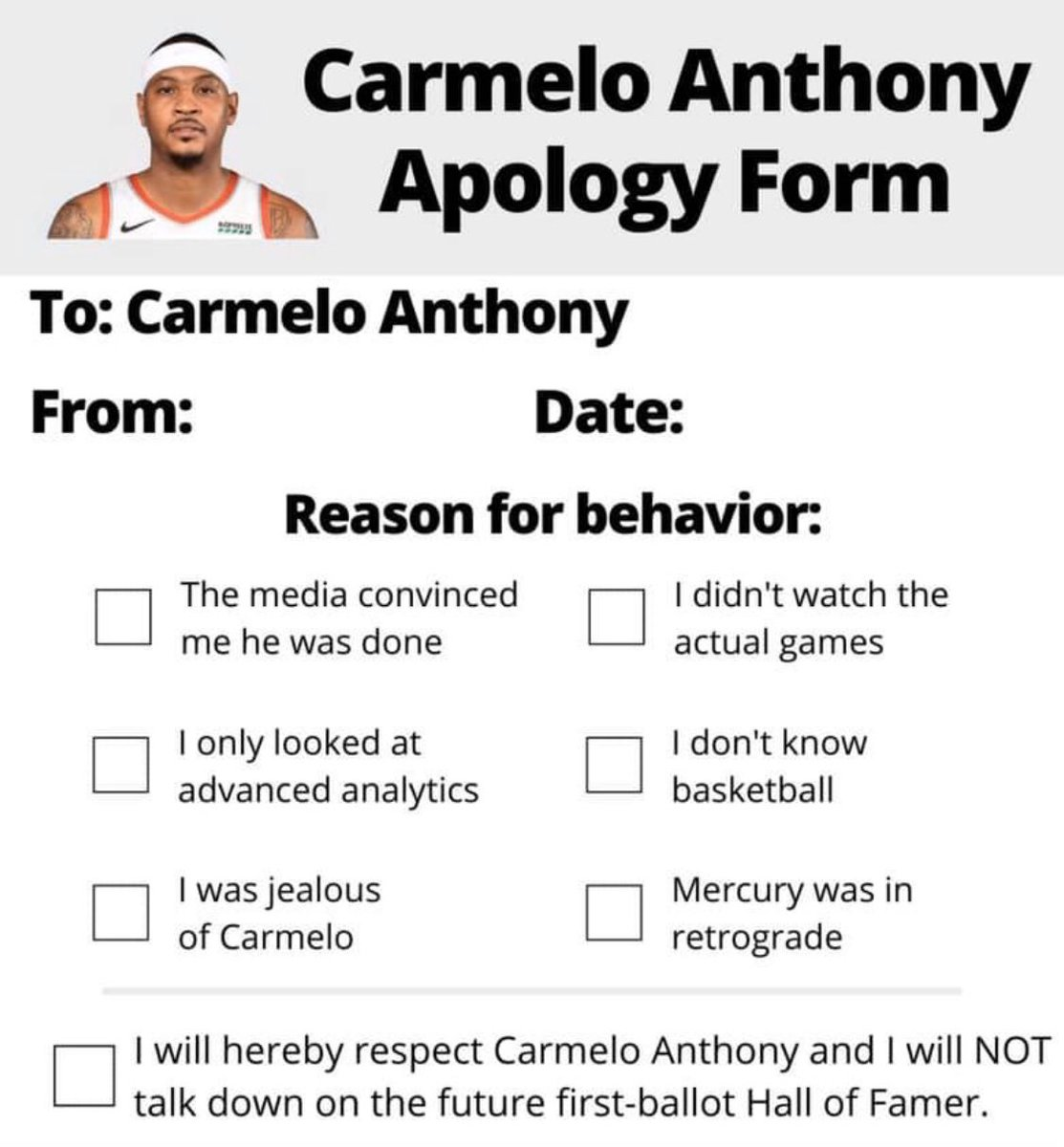RT @44TheLegend: Carmelo Anthony Apology Form https://t.co/F5Tywkrset