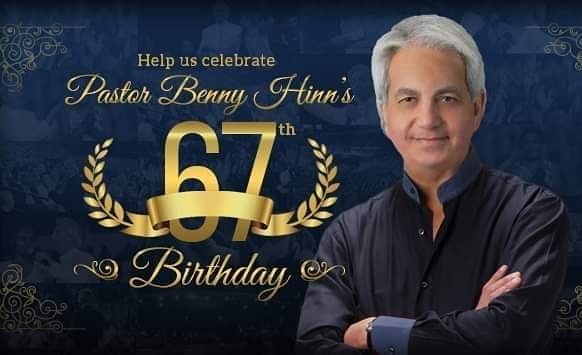 Happy Birthday to the Holy Spirit man, Pastor Benny Hinn. May the Lord give you more years on earth.