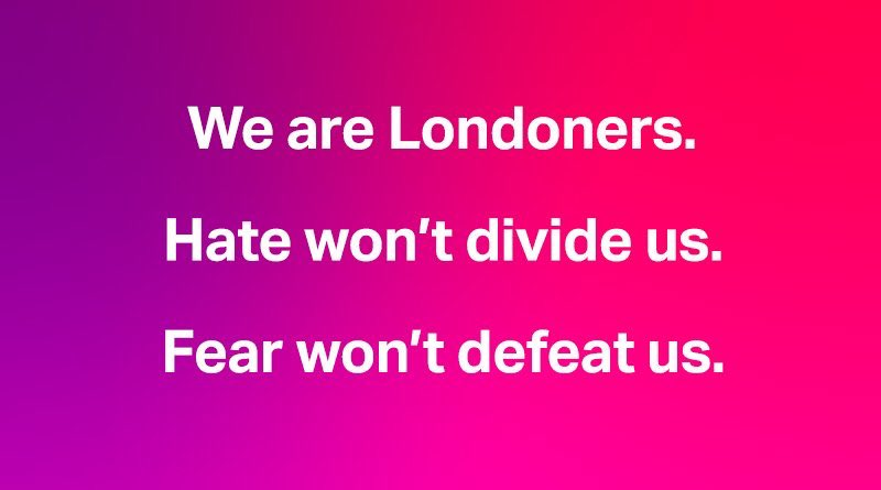 Tonight, London stands united against hate.