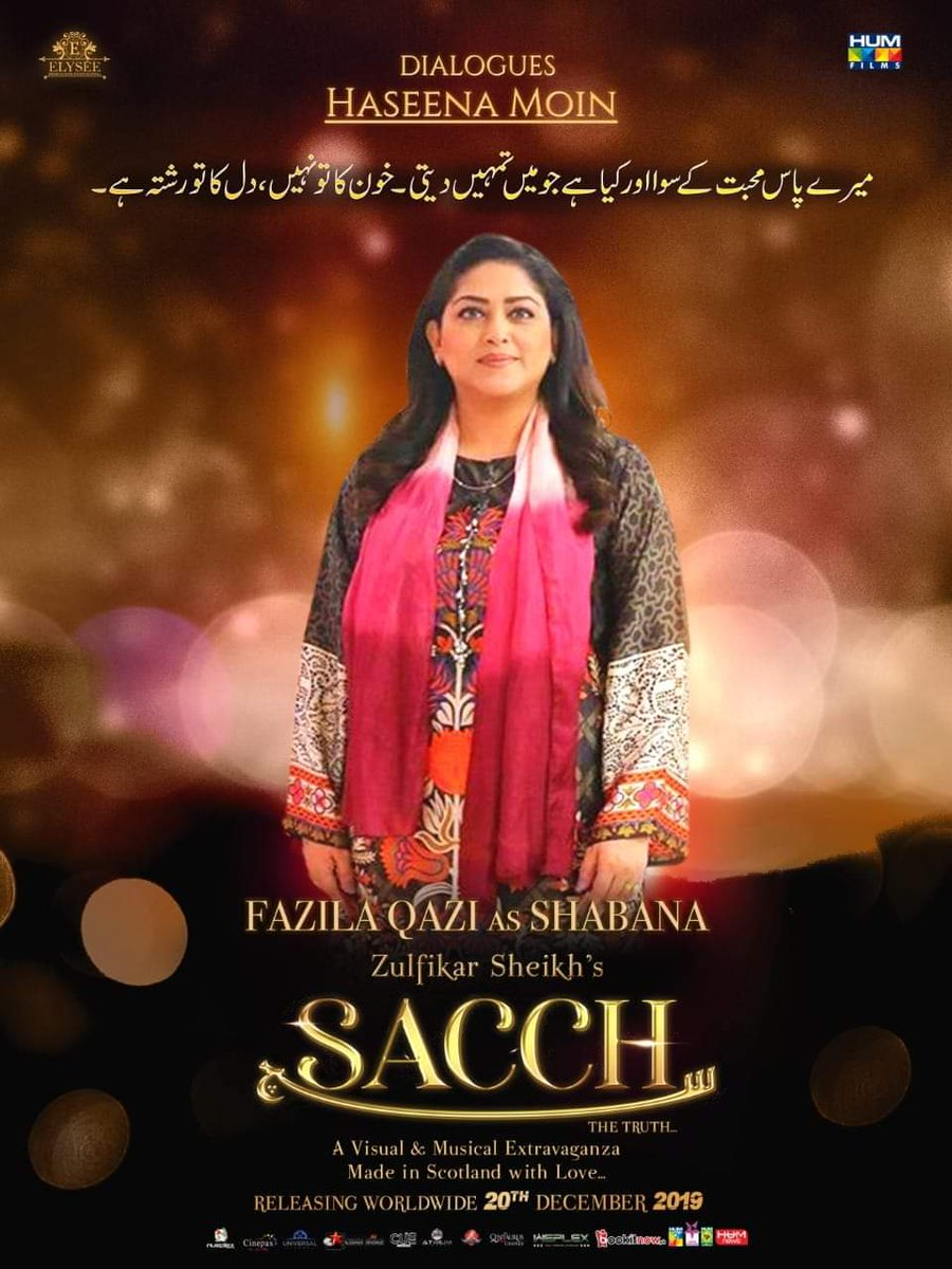 Presenting you the Character poster of #Sacchthemovie featuring Fazila Qazi as Shabana  The Film Releases Worldwide on the 20th of December  #Lollywoodfilmindustry @SACCHthemovie @elyseesheikh @IAsadZamanKhan @zulfikar_sheikh @TasminaSheikh @HumFilmspic.twitter.com/KxKr3iGrM8