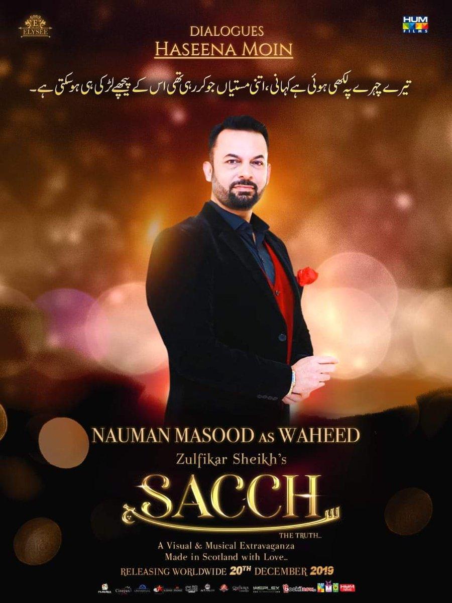 Presenting you the Character poster of #Sacchthemovie featuring Nauman Masood as Waheed  The Film Releases Worldwide on the 20th of December  #Lollywoodfilmindustry @SACCHthemovie @elyseesheikh @IAsadZamanKhan @zulfikar_sheikh @TasminaSheikh @HumFilmspic.twitter.com/YfYvo7famM