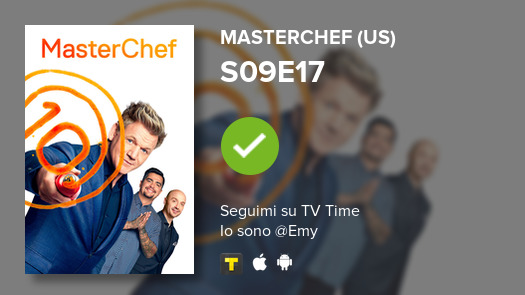 I've just watched episode S09E17 of MasterChef (US)! #masterchef  #tvtime https://tvtime.com/r/1eoJ3