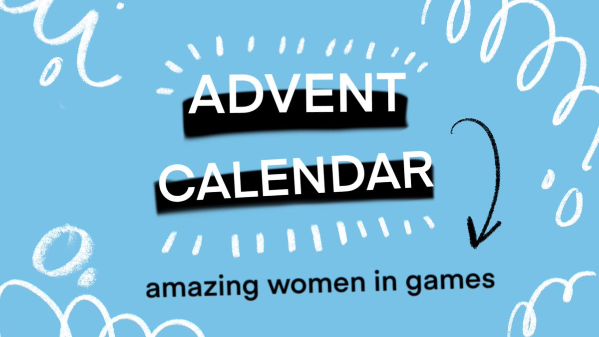 🎮✨For the next 25 days, we'll be posting a little #AdventCalendar, celebrating 25 amazing women in games.(There are FAR too many badass ladies in our industry to include in one list. But know that we see you & appreciate you all 💪❤️)