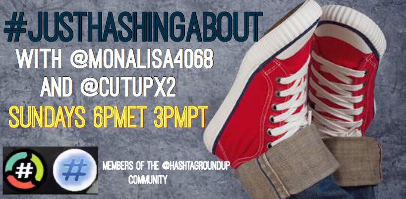 🔥🔥Update: #JustHashingAbout @AboutTags with @monalisa4068 and @cutupx2 will begin this evening...6pmET 3pmPT (1hour) Join in the Madness! part of @HashtagRoundup