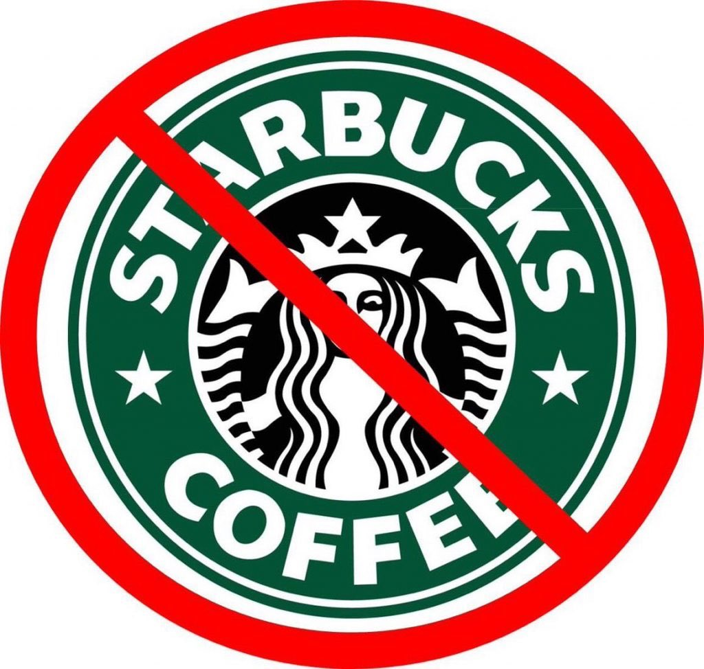 I do NOT support #starbucks and Never will!!!!! ~ #Antistarbucks