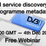 Image for the Tweet beginning: Webinar: #DVB-I service discovery and