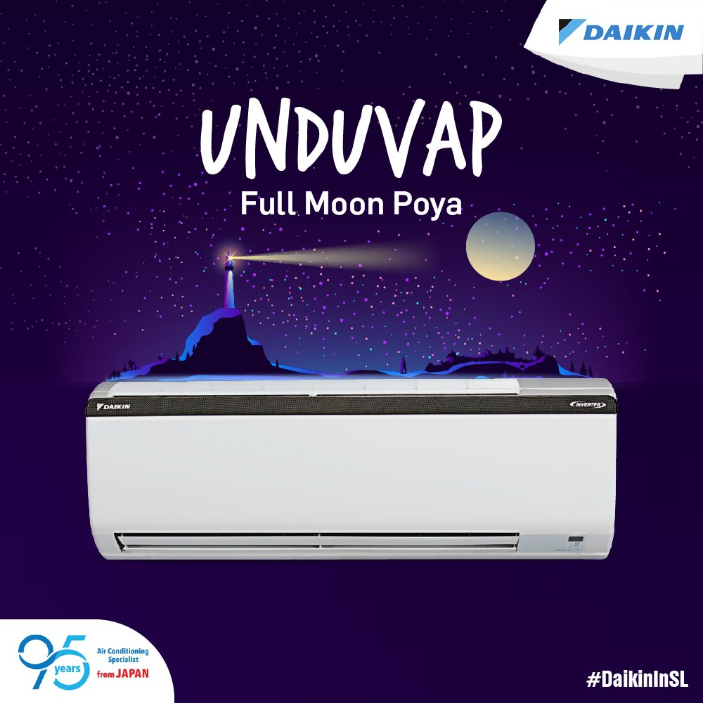 May this month's full moon bring you peace and prosperity! #Daikin  wishes you all a very happy Unduvap Full Moon Poya Day! #DaikinInSL  #SriLanka
