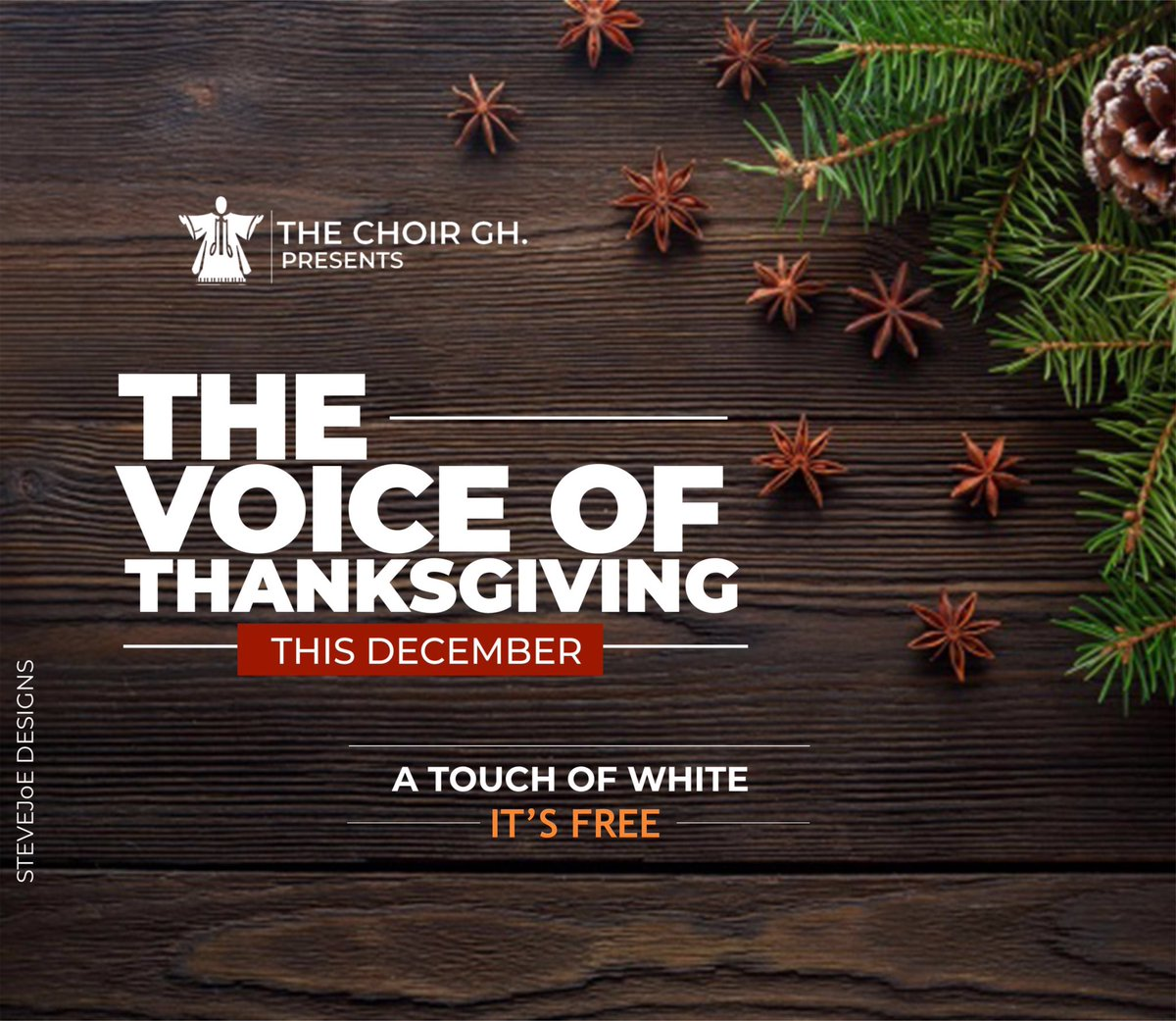 Our Voices , Our Thanksgiving!!! THE VOICE OF THANKSGIVING By THE CHOIR, GHThis December! Free Admission !A Touch of White!
