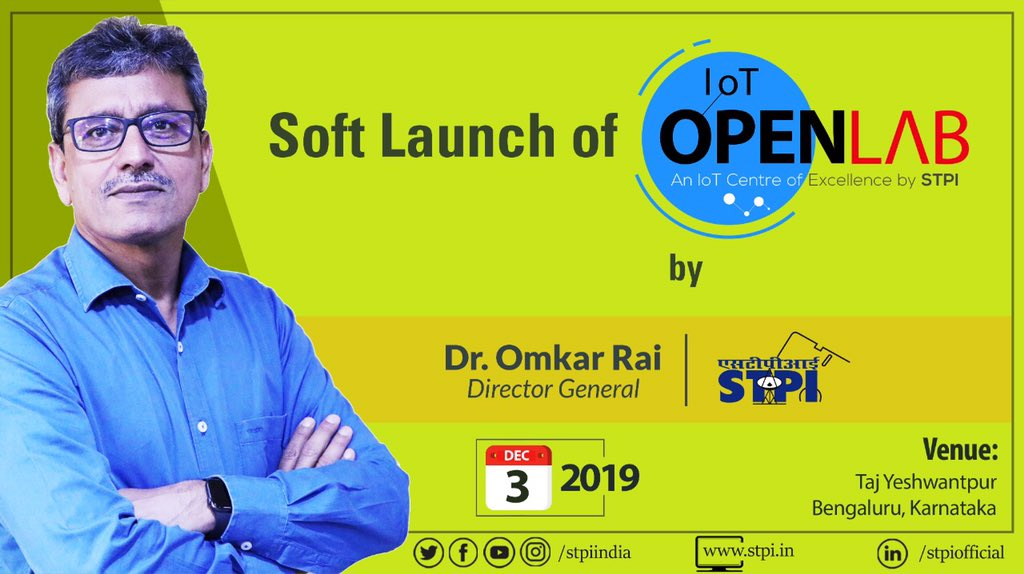 Dr. Omkar_Raii, DG, STPIINDIA will soft launch STPIIoTOpenLab & deliver the keynote address to share his thoughts on how this CoE will catalyse the IoT product innovation & IPR creation in India while propelling tech startup movement. <br>http://pic.twitter.com/VkJi6dREbG