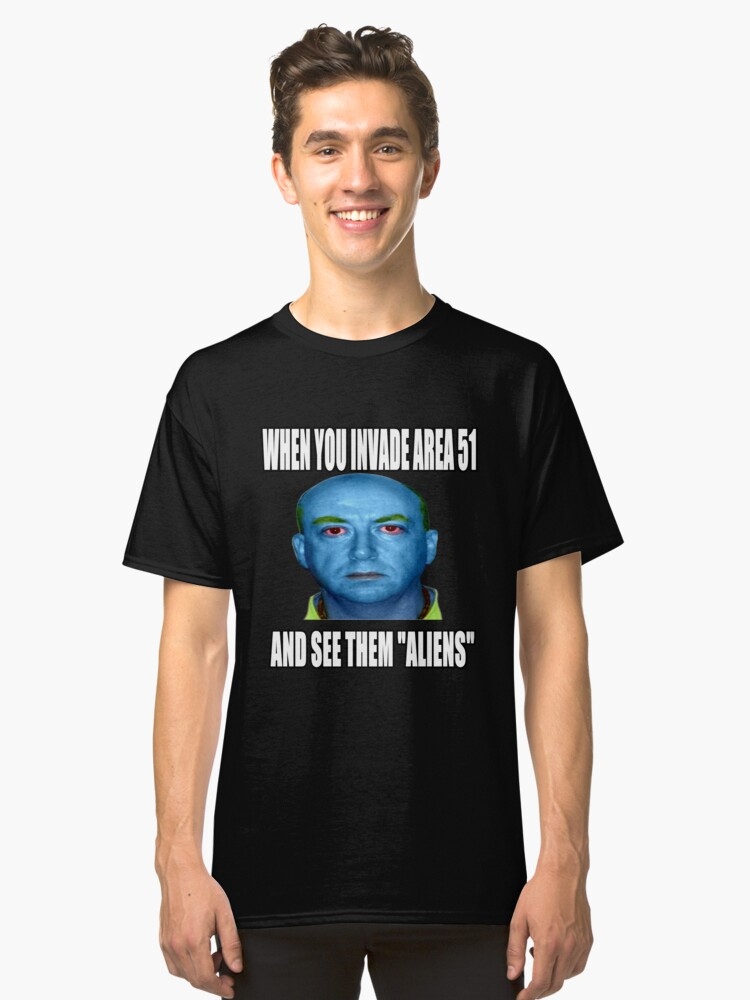 """FOR CYBERMONDAY TODAY ONLY Get 25% off using the code CYBERDEALS during checkout!  Check out """"When You Invade Area 51 T-Shirt""""  https:// rdbl.co/2IWQ2wK      #cybermonday #CyberMondayDeals  #CyberMonday2019  #cybermondaysale  #CyberMondayEC  #UFO  #Aliens  #area51storm  #area51memes<br>http://pic.twitter.com/mcDsN8tpX8"""