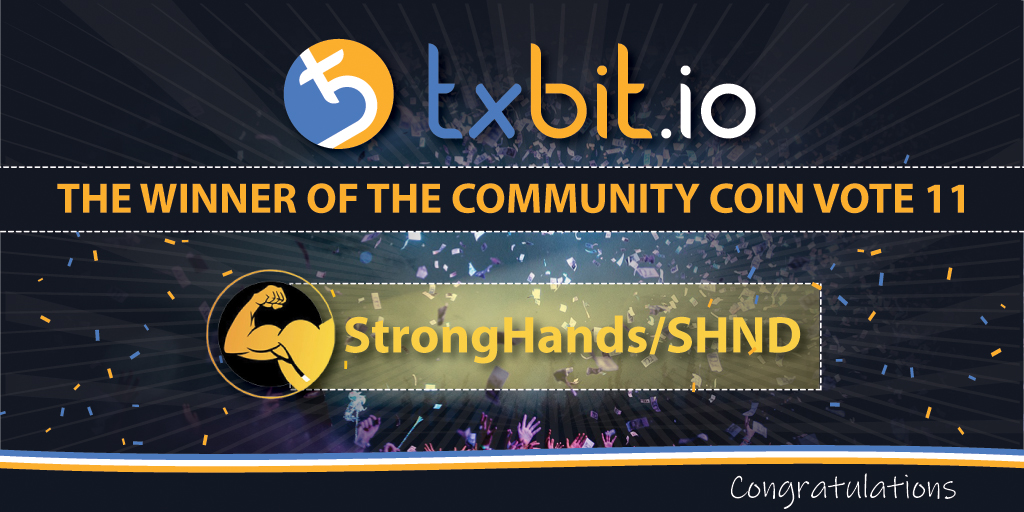 Thank you so much for all who contributed voting on #SHND!  We will do our best to make @txbit_io a great home for our coin!  #StrongHands #SHND #Cryptocurrency