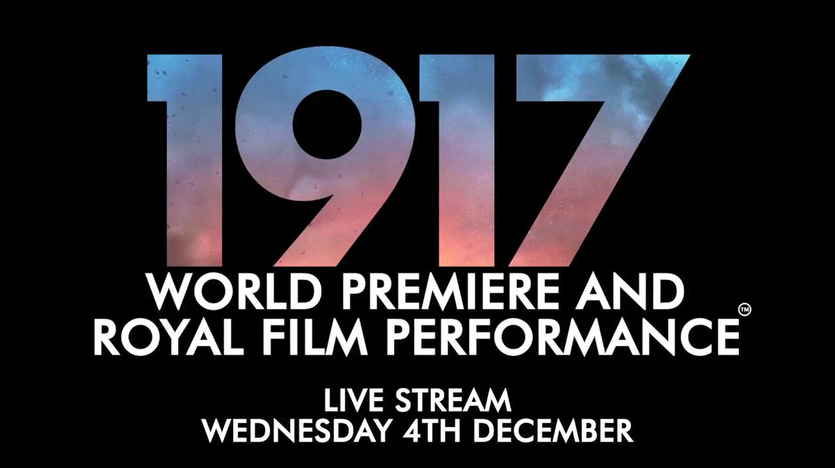 This Wednesday, watch LIVE on Twitter as @ClarenceHouse join director Sam Mendes and the cast of #1917Film at the World Premiere and Royal Film Performance, in support of the @FilmTVCharity.