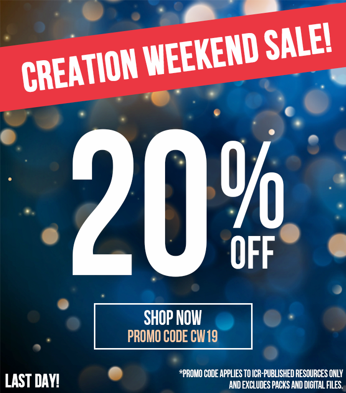 LAST DAY! 🥳 Creation Weekend Sale—20% Off! Use promo code CW19 to save! Shop now: store.icr.org/tags/cw19/ *Promo code applies to ICR-published resources only and excludes packs and digital files. #CreationWeekend #CyberMonday