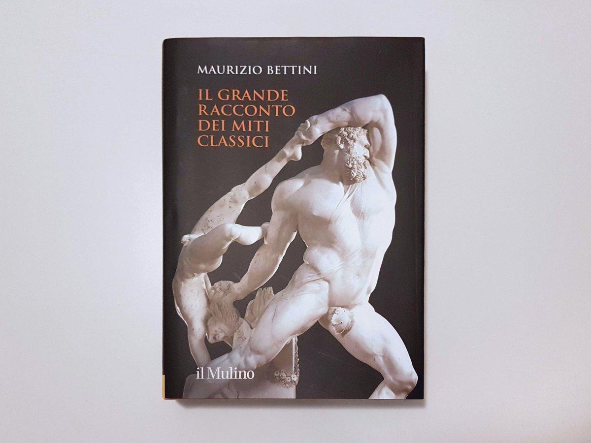 E finalmente si legge un bel libro dopo tutte le chiacchiere dell' #ArteContemporanea! #mauriziobettini #ilgranderaccontodeimiticlassici @edizionimulino #mitologia