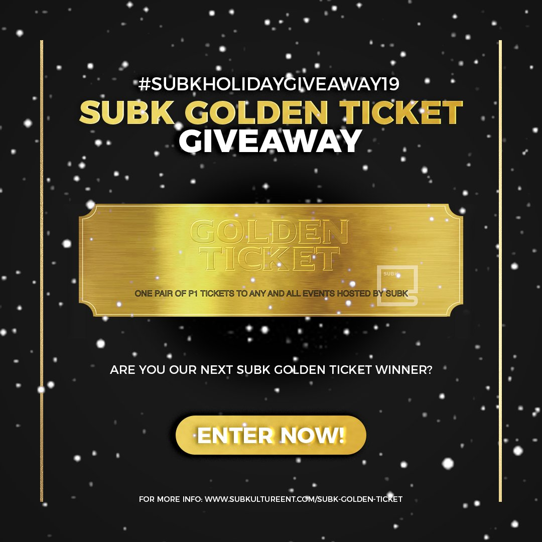 🗣️ Hey SubK Squad! How does a pair of P1 tickets to ANY and ALL events hosted by SubK sound? ☺️ Enter our giveaway for a chance to be our next SubK Golden Ticket winner 🤩 #SUBKHOLIDAYGIVEAWAY19  📌 Enter here: https://gleam.io/9Yzz2/subk-golden-ticket-giveaway-subkholidaygiveaway19 … 📌 For more info: http://www.subkultureent.com/subk-golden-ticket …