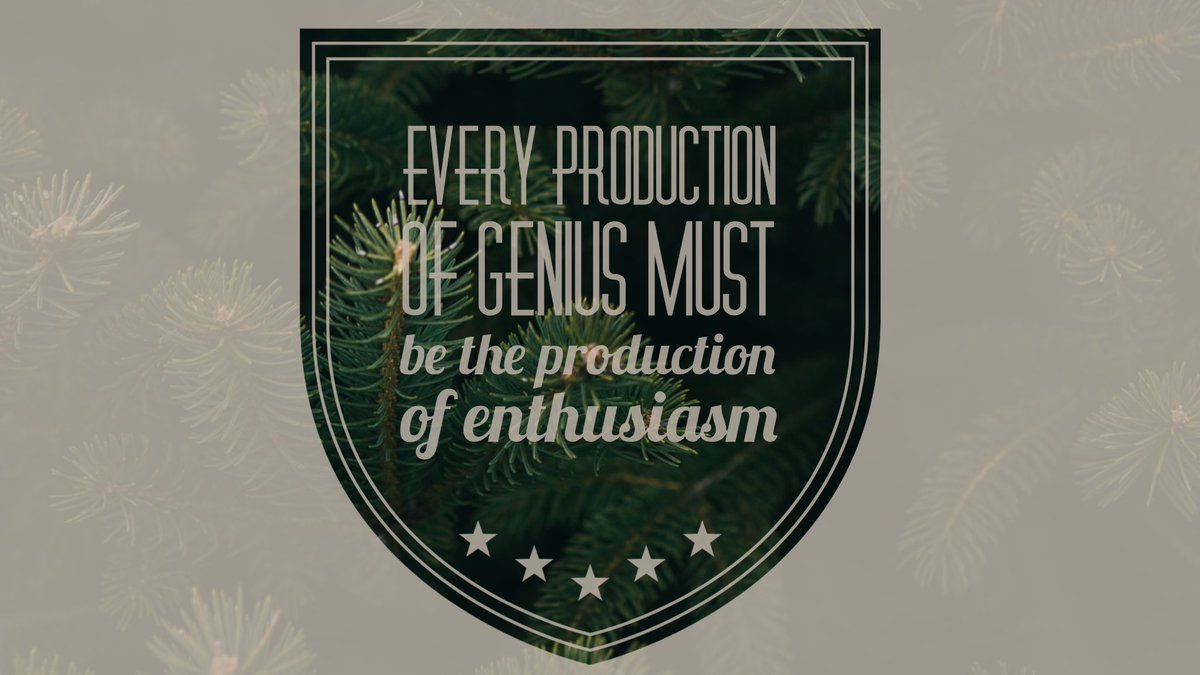 Every production of genius must be the production of enthusiasm🌲🎄#CyberMonday #wordswagapp https://t.co/9jMB95bLY4