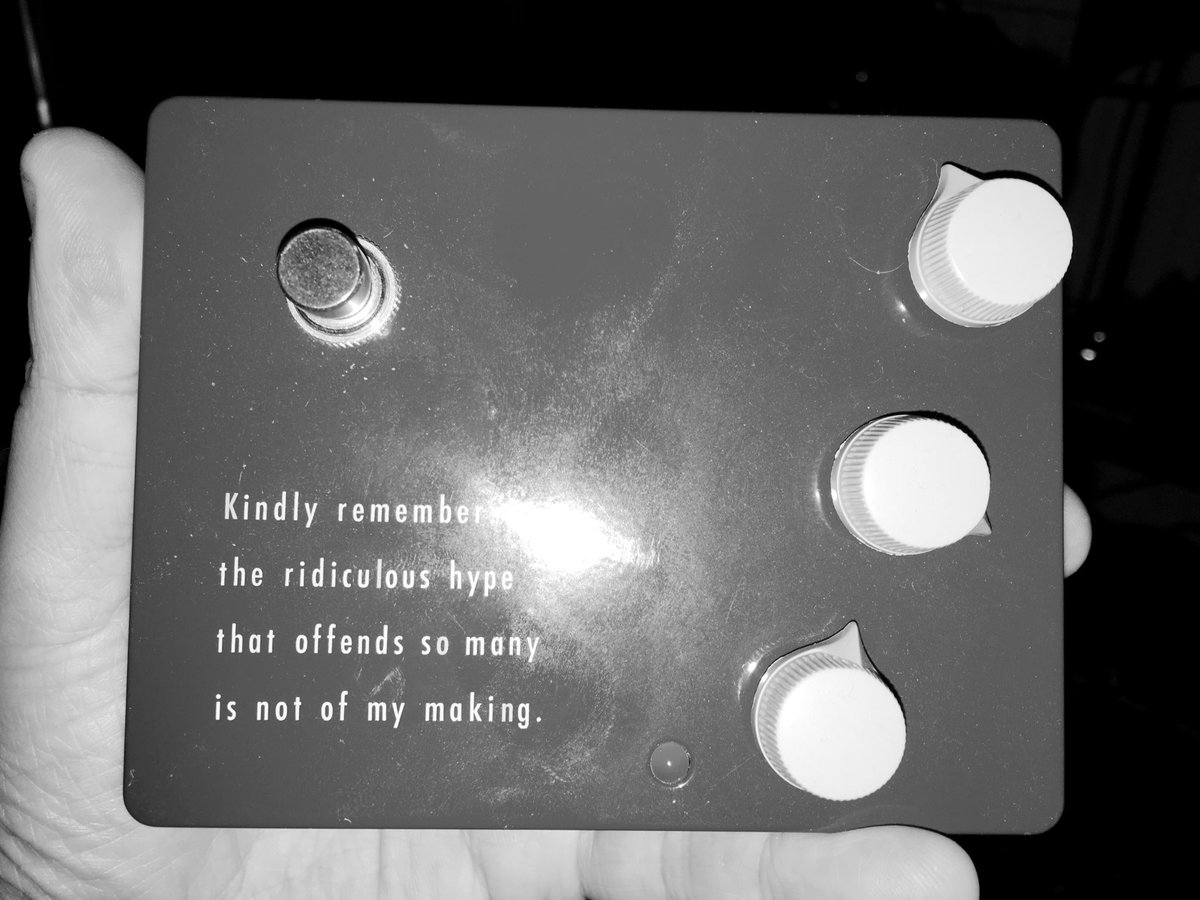 This is a photo of the top plate of the Klon KTR drive pedal. It shows the words: Kindly remember the ridiculous hype that offends so many is not of my making.