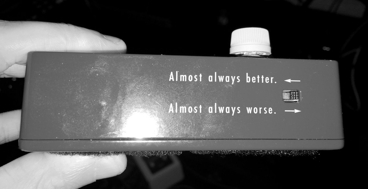 "This is a photo of the side plate of the Klon KTR drive pedal. It shows a switch that has two possible settings. Above the switch, it says ""almost always better."" Below the switch, it says ""almost always worse."" The switch is in the ""almost always worse"" position."