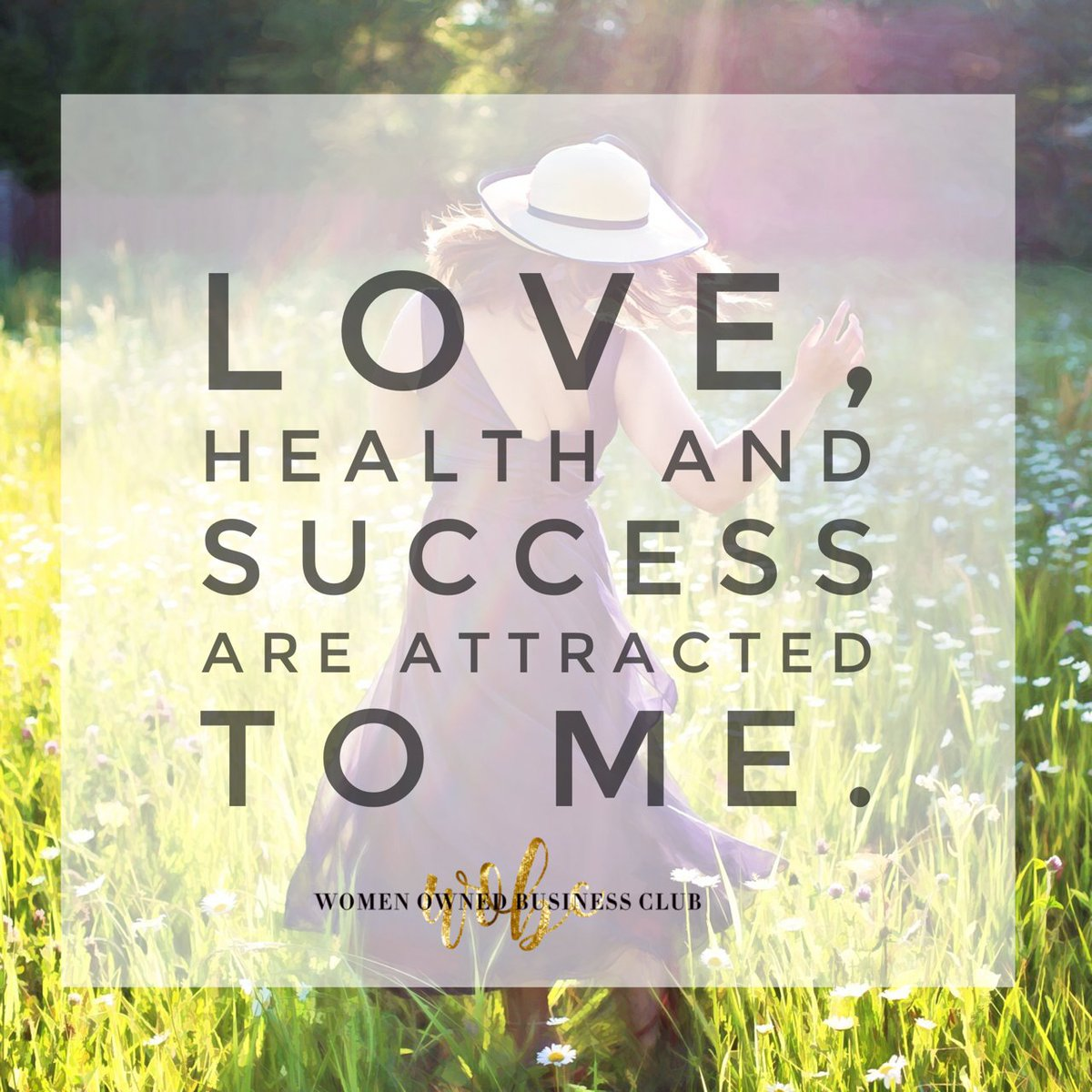Love, health and success are attracted to me. #womaninbusiness #love #health #success #femaleentrepreneur #ilovewobcpic.twitter.com/BNWereUELQ