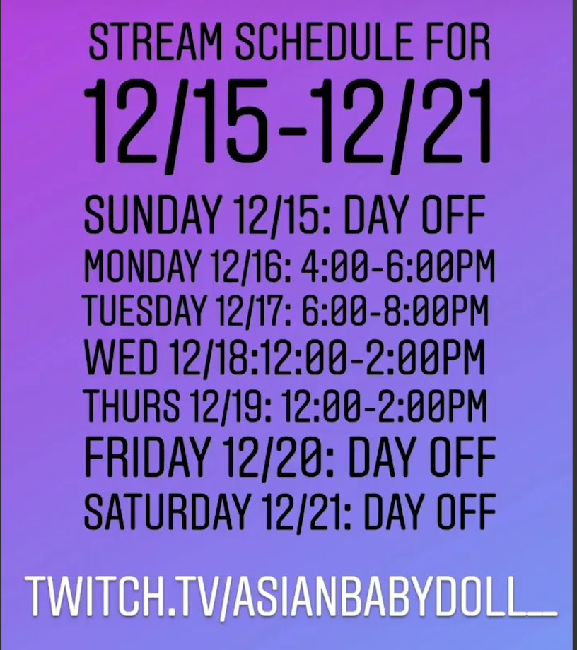 Stream schedule for 12/15-12/21 !!   Come hang out with me before the holidays http://Twitch.tv/asianbabydoll__  #twitchstreamer #twitch #streamer #streaming #gamer #gamergirls #gaming #GamingLife #videogames #video #game #pcgaming #NintendoSwitchpic.twitter.com/5k3FhxpIBD