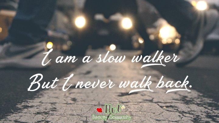 ฉันอาจเป็นคนที่เดินช้า  แต่ฉันก็ไม่เคยเดินถอยหลัง  ขอบคุณเจ้าของภาพ#quoteoftheday #quotes #quotesdaily #แคปชั่นภาษาอังกฤษ #แคปชั่น2019 #แคปชั่นโดนๆ #คําคมชีวิต #คําคม #คําคมความรู้สึกpic.twitter.com/LrFkwqlfvn