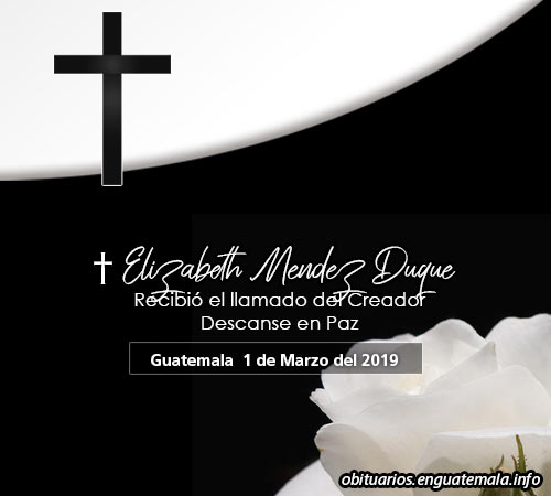 Obituario de Elizabeth Mendez Duque