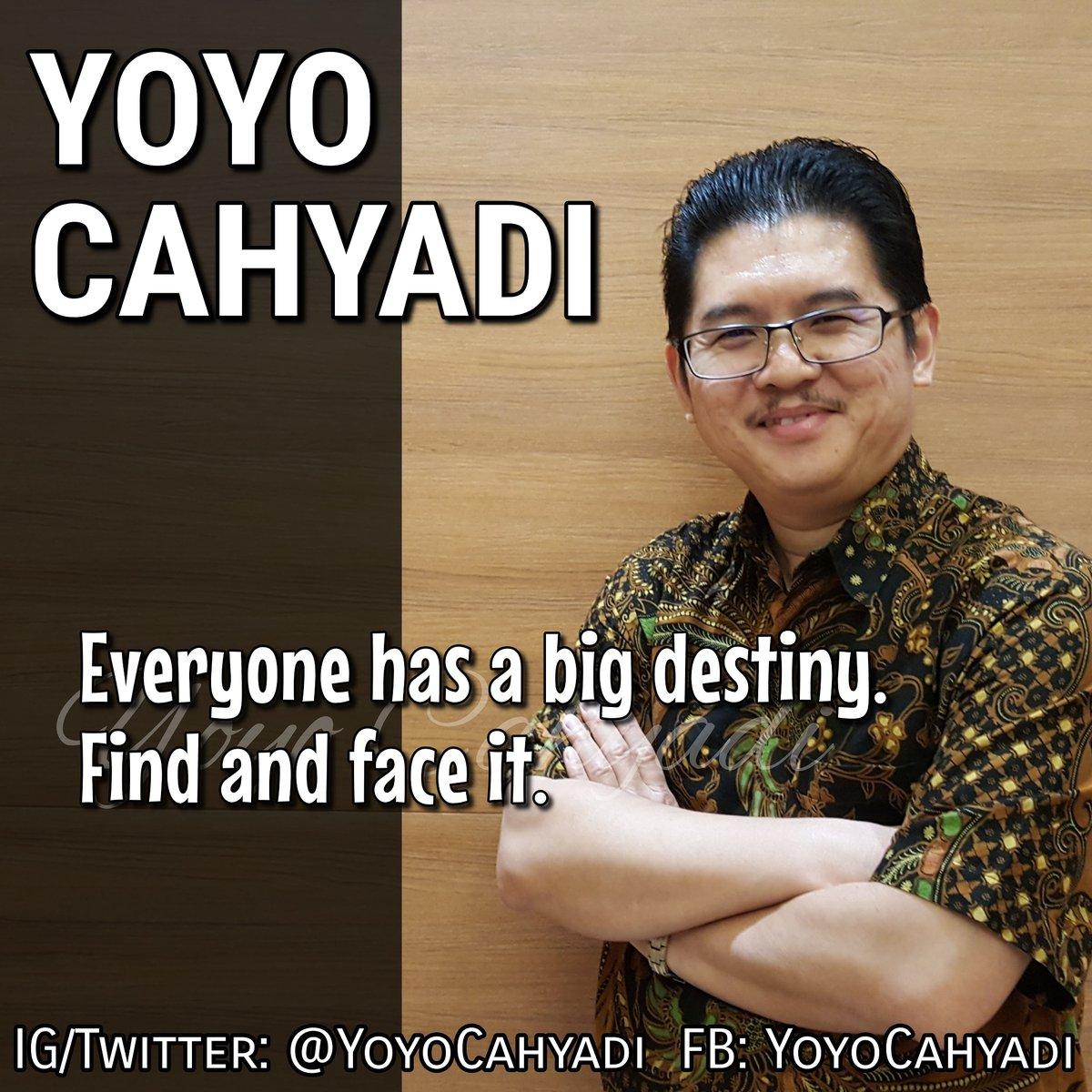 Everyone has a big destiny. Find and face it.  #YoyoCahyadi #successcoach #motivatorindonesia #inspirasi #inspiration #sahabat #sahabatinspirasi #katabijak #katamotivasi #wisdom #motivasi #motivation #coaching #mentoring #sukses #success #big #destiny #find #facepic.twitter.com/4ohDeoRjUQ