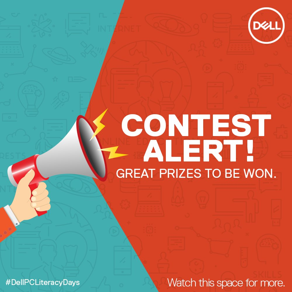 #ContestAlert! Massive prizes to be won! Stay tuned.  #DellPCLiteracyDays #Contest