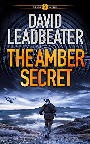 """The Relic Hunters are back! """"The Amber Secret"""" by @dleadbeater2011 is out and here's my take on it. - https://t.co/EcOVqqUOvo - #Blog #BookReview #TheAmberSecret #ActionAdventure #Fiction #book #readingcommunity #NetGalley #AuthorsHelpingAuthors https://t.co/dX1cYCXQbM"""