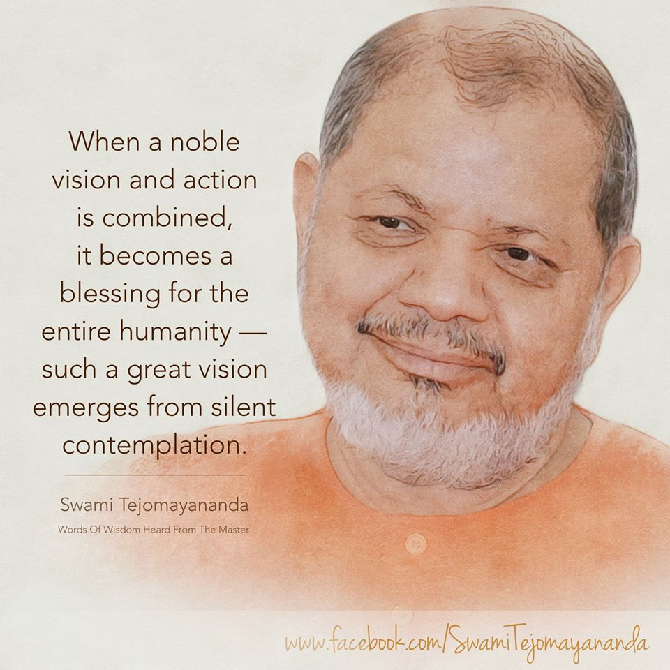 When a noble vision and action is combined, it becomes a blessing for the entire humanity - such a great vision emerges from silent contemplation. - Swami Tejomayananda  #ChinmayaMission #quotestoinspire #wisdom<br>http://pic.twitter.com/m1JTFWjRLZ