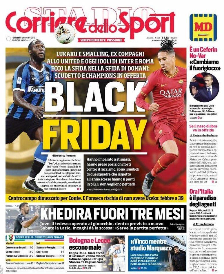 """Hoy en """"Cómo puede ser que hayamos vuelto a vivir un episodio de racismo en el fútbol italiano"""", el diario deportivo 'Corriere dello Sport' titula 'Black Friday' el duelo que enfrentará este viernes al Inter de Milán de Lukaku y a la Roma de Smalling."""