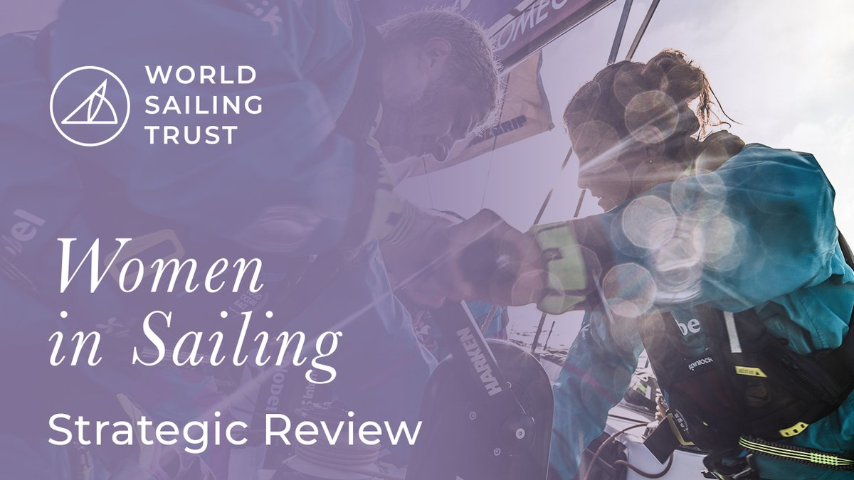 The @WSailingTrust has published a #WomenInSailing Strategic Review.