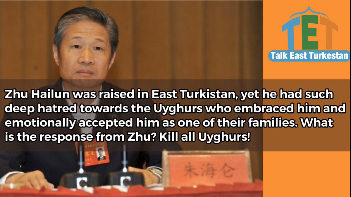 Zhu Hailun ( #Chinese )was raised in East #Turkistan, yet he had such deep hatred towards the Uyghurs who embraced him and emotionally accepted him as one of their families. What is the response from Zhu? Kill all #Uyghurs!