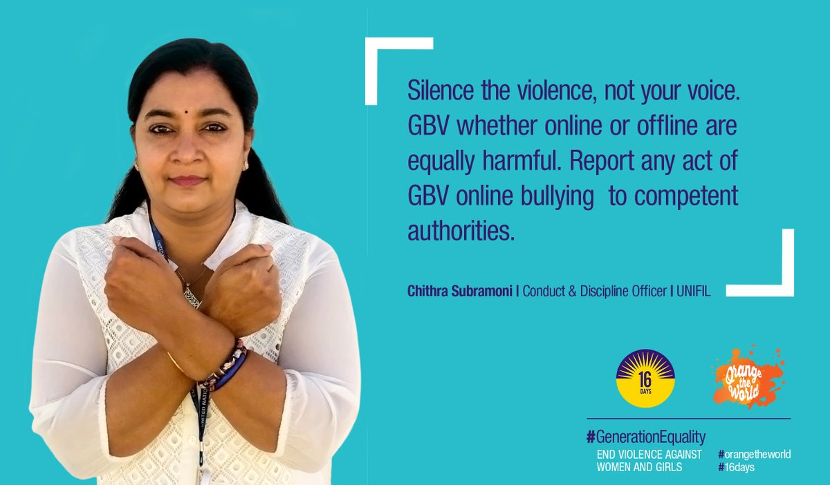 #UNIFIL personnel are adding their voices to the growing global community of people who are breaking the silence around gender-based violence. Here is Chithra Subramoni, Conduct & Discipline Officer. http://unwo.men/SdMB30pTv6e #orangetheworld #16Days #GenerationEquality @UN_Women