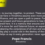 Image for the Tweet beginning: #PopeinJapan  #PopeFrancis  #hiroshima never again!