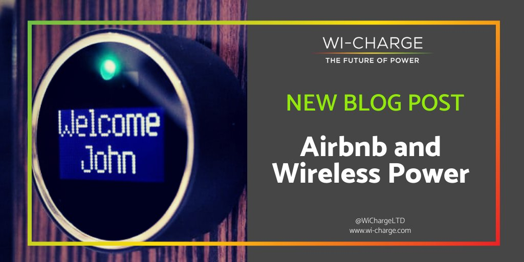 In our recent blog, read how #wirelesspower can help make the #airbnb property owner's life much easier! http://wichrg.com/cBsk50x5Z15 #thefutureofpower #transformationtuesday #smarthome
