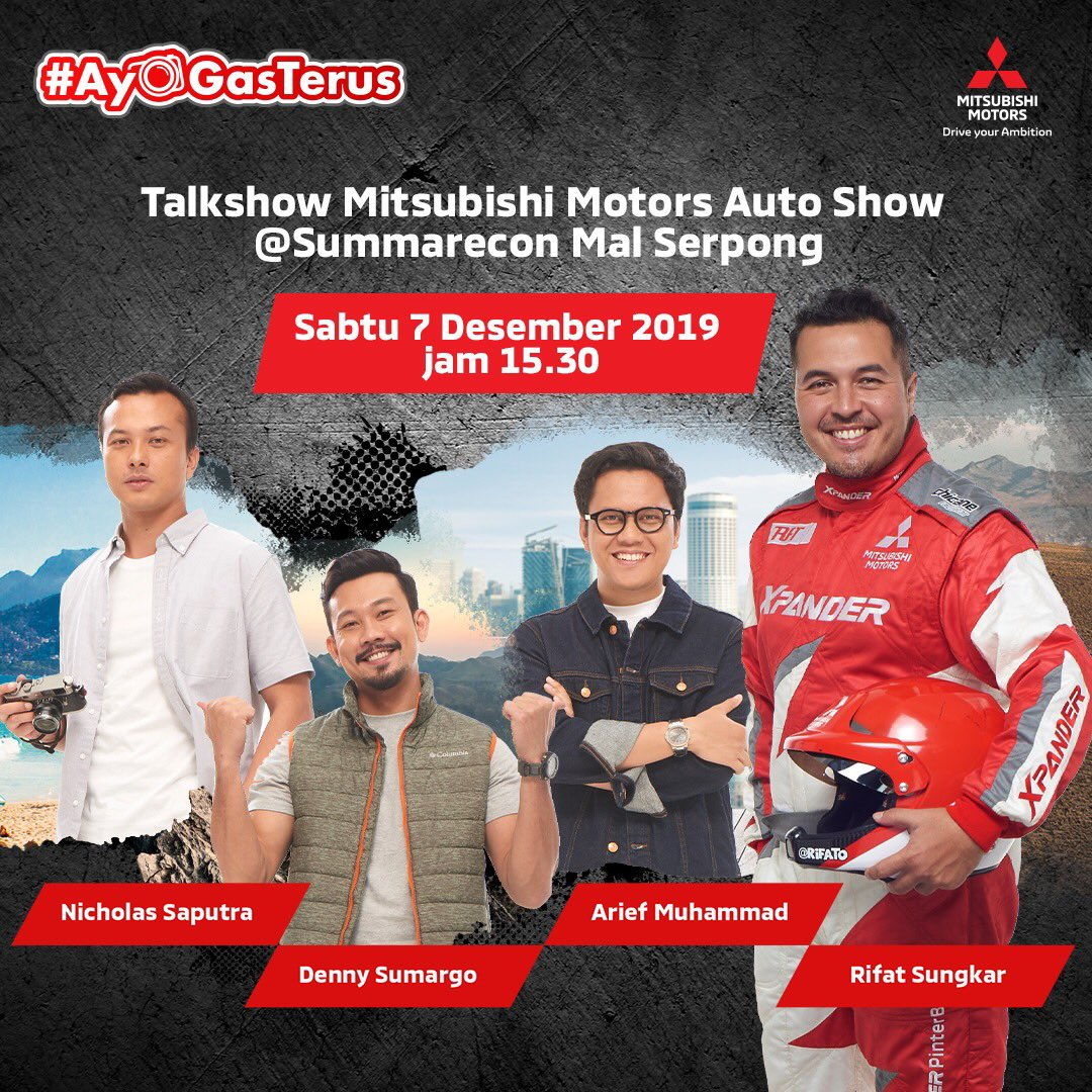 Mitsubishi Family, yuk datang dan ramaikan Talkshow bersama Nicolas Saputra, Denny Sumargo, Arief Muhammad dan Rifat Sungkar di Mitsubishi Motors Auto Show, hari Sabtu 7 Desember 2019 jam 15.30 di Summarecon Mall Serpong.