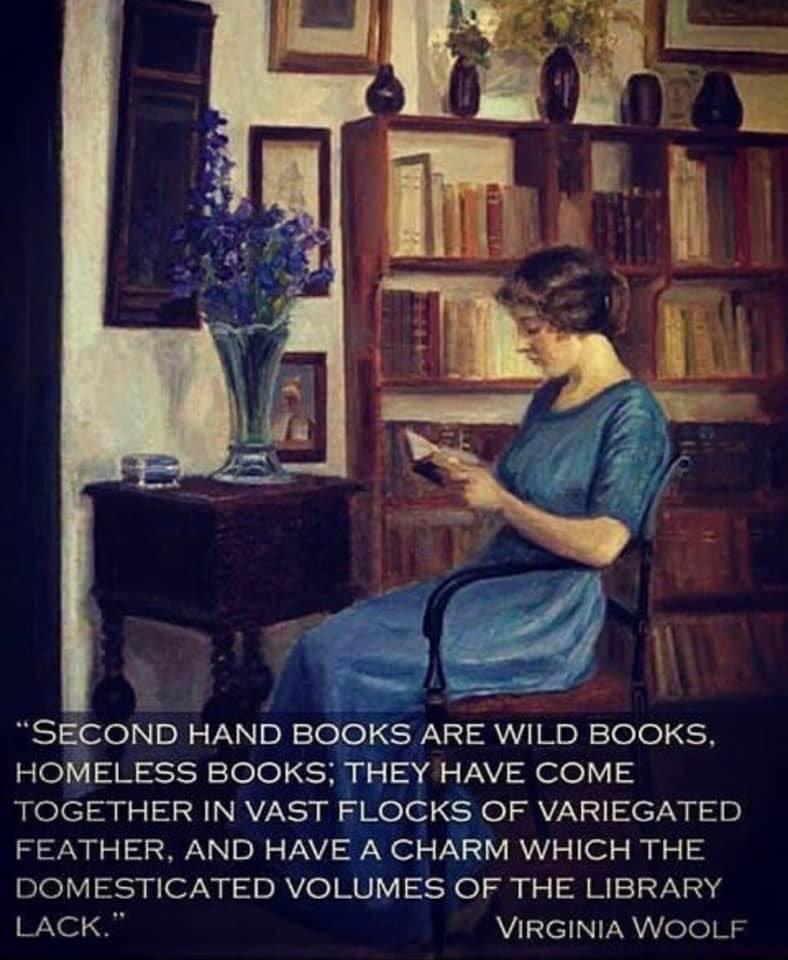 """Second hand books are wild books."" - Virginia Woolf #booklovers #WritingCommunity"