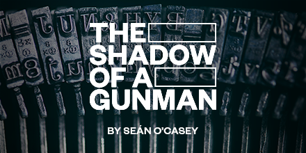 🎉The Shadow of a Gunman by Seán OCasey 🎉 FROM 14 MAY 2020 In this Irish classic revisited 100 years later, war rages in the streets of northside Dublin as Irish revolutionaries clash with British auxiliary forces. Book 🎟️ now bit.ly/SOAGGate